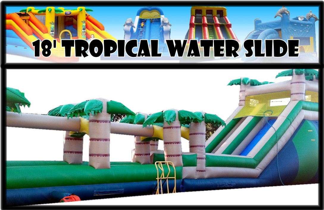 18ft tropical with 20ft slipslide